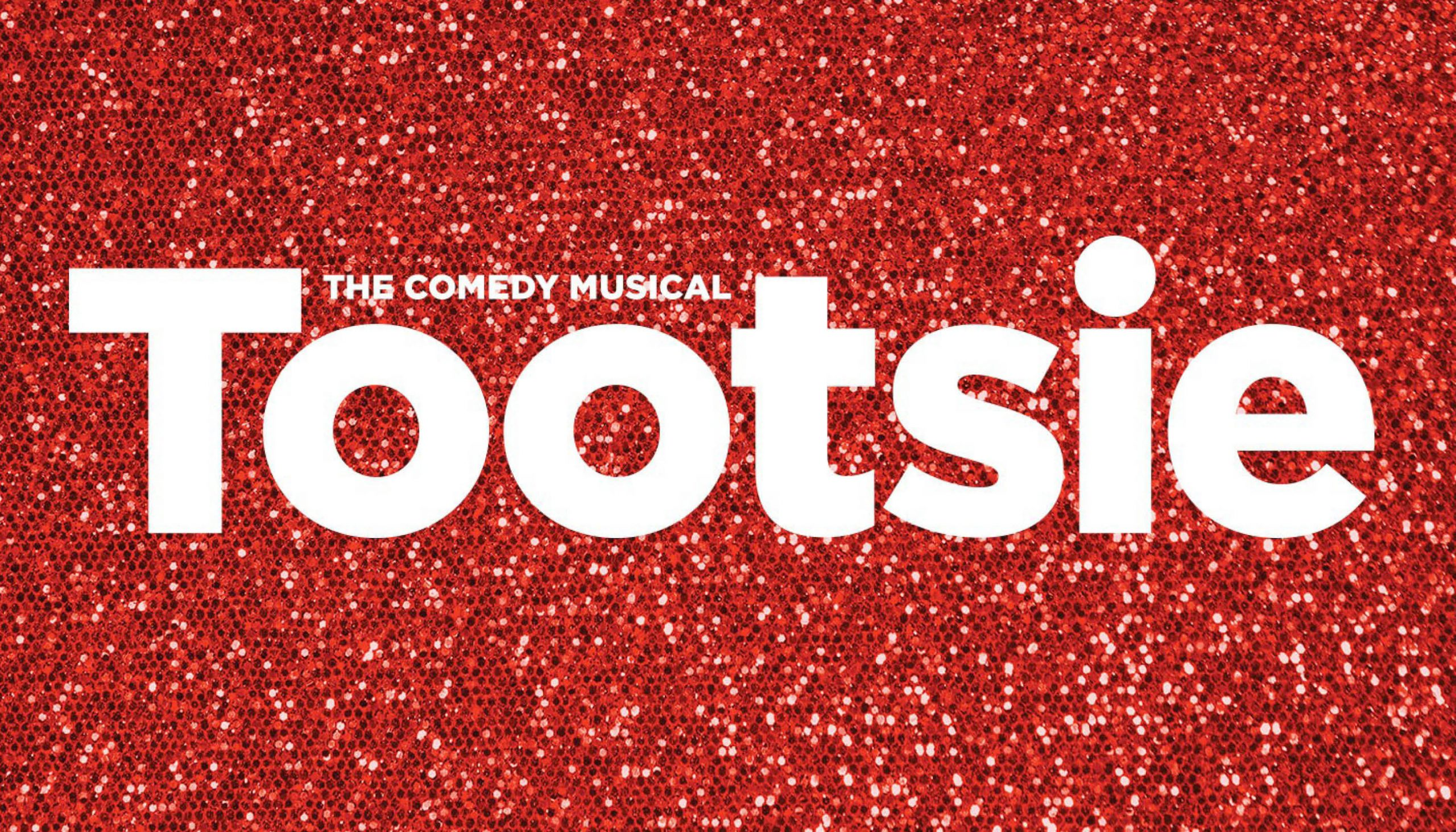 Tootsie, The Comedy Musical